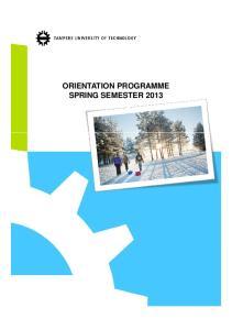 ORIENTATION PROGRAMME SPRING SEMESTER 2013