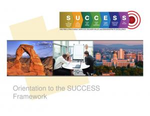 Orientation to the SUCCESS Framework