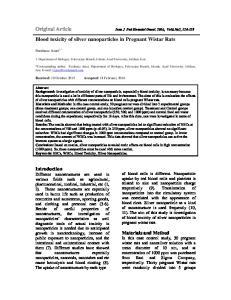 Original Article Iran J Ped Hematol Oncol. 2016, Vol6.No2, Blood toxicity of silver nanoparticles in Pregnant Wistar Rats