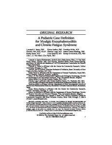 ORIGINAL RESEARCH A Pediatric Case Definition for Myalgic Encephalomyelitis and Chronic Fatigue Syndrome