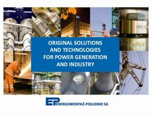 ORIGINAL SOLUTIONS AND TECHNOLOGIES FOR POWER GENERATION AND INDUSTRY