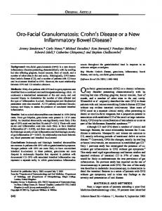 Oro-facial granulomatosis (OFG) is a chronic inflammatory