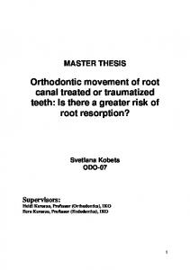Orthodontic movement of root canal treated or traumatized teeth: Is there a greater risk of root resorption?