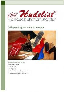 Orthopaedic gloves made to measure