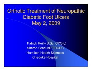 Orthotic Treatment of Neuropathic Diabetic Foot Ulcers May 2, 2009