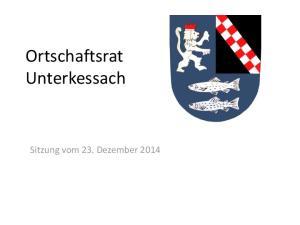 Ortschaftsrat Unterkessach. Sitzung vom 23. Dezember 2014