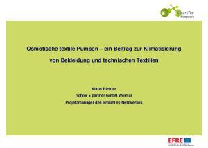 Osmotische textile Pumpen ein Beitrag zur Klimatisierung. von Bekleidung und technischen Textilien