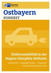 Ostbayern. Elektromobilität in der Region Oberpfalz-Kelheim