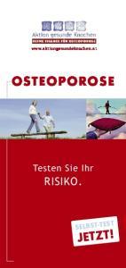 OSTEOPOROSE Testen Sie Ihr RISIKO