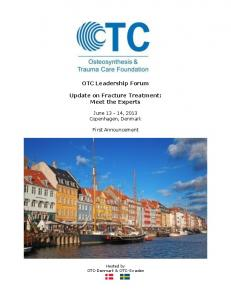OTC Leadership Forum. Update on Fracture Treatment: Meet the Experts