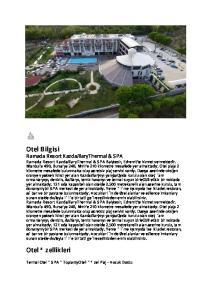 Otel Bilgisi. Otel Özellikleri. Ramada Resort Kazdağları Thermal & SPA