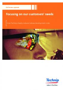 Our business approach Focusing on our customers needs