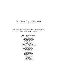 Our Family Cookbook. Delicious Recipes from these Contributors (and from many others)