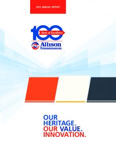 OUR HERITAGE. OUR VALUE. INNOVATION