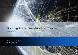 Our Insights into Global Antitrust Trends. March 2015