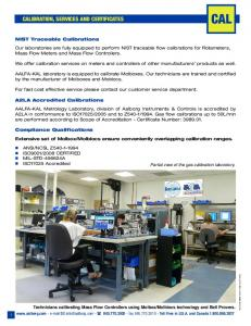 Our laboratories are fully equipped to perform NIST traceable flow calibrations for Rotameters, Mass Flow Meters and Mass Flow Controllers