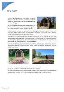 OUR PODS. So what are the benefits of adding Log Pods to your site or business?