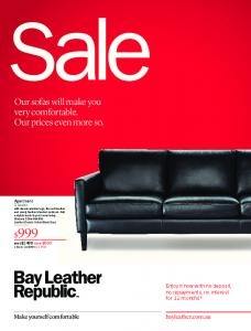 Our sofas will make you very comfortable. Our prices even more so