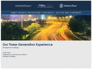 Our Three-Generation Experience Enterprise Holdings