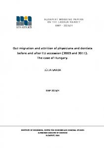 Out-migration and attrition of physicians and dentists before and after EU accession (2003 and 2011). The case of Hungary