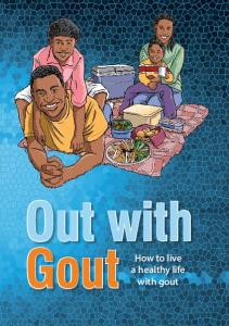 Out with Gout. How to live a healthy life with gout