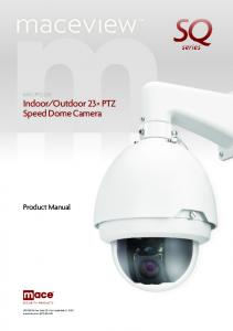 Outdoor 23 PTZ Speed Dome Camera. Product Manual NW 21st Ave, Suite 210 Fort Lauderdale, FL