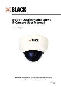 Outdoor Mini-Dome IP Camera User Manual