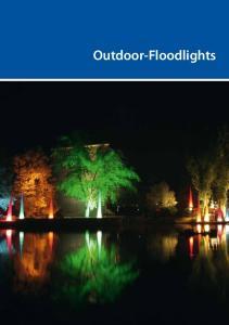 OUTDOOR. Outdoor-Floodlights +49 (0)