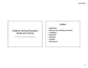 Outline. Cadence Verilog Simulation Guide and Tutorial