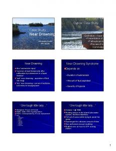 Outline: Case Study Case Study: Near Drowning