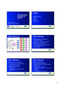 Outline. J2EE Clustering. J2EE Clustering. J2EE Clustering. J2EE Clustering. J2EE Performance Scalability and Clustering Part 2