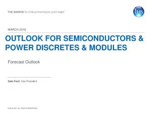 OUTLOOK FOR SEMICONDUCTORS & POWER DISCRETES & MODULES