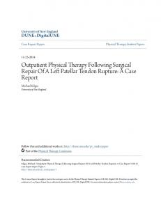 Outpatient Physical Therapy Following Surgical Repair Of A Left Patellar Tendon Rupture: A Case Report