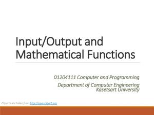 Output and Mathematical Functions