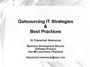 Outsourcing IT Strategies & Best Practices