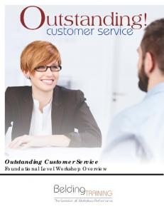Outstanding Customer Service Foundational Level Workshop Overview