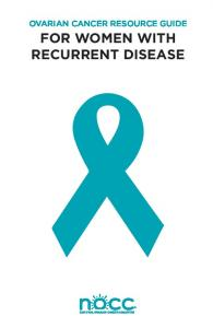 OVARIAN CANCER RESOURCE GUIDE FOR WOMEN WITH RECURRENT DISEASE