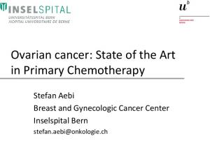 Ovarian cancer: State of the Art in Primary Chemotherapy
