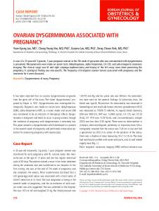 OVARIAN DYSGERMINOMA ASSOCIATED WITH PREGNANCY