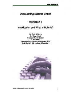 Overcoming Bulimia Online. Workbook 1. Introduction and What is Bulimia?
