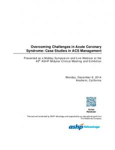 Overcoming Challenges in Acute Coronary Syndrome: Case Studies in ACS Management