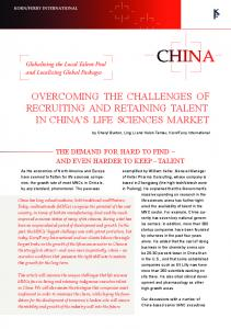 OVERCOMING THE CHALLENGES OF RECRUITING AND RETAINING TALENT IN CHINA S LIFE SCIENCES MARKET