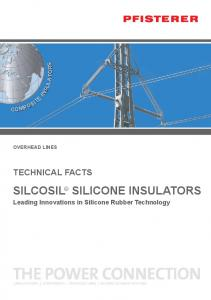 OVERHEAD LINES SILCOSIL SILICONE INSULATORS. Leading Innovations in Silicone Rubber Technology
