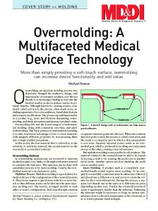 Overmolding, an injection molding process, has