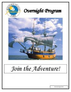 Overnight Program. Join the Adventure!
