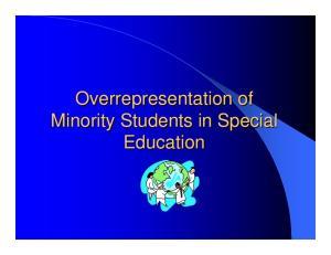 Overrepresentation of Minority Students in Special Education