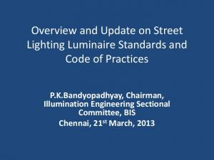 Overview and Update on Street Lighting Luminaire Standards and Code of Practices