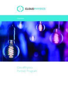 Overview. CloudPhysics Partner Program