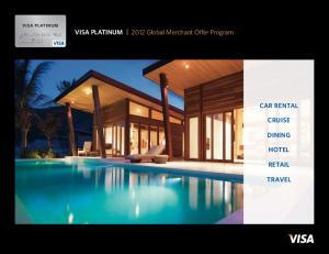 Overview. Get started. Visa PLATINUM Global Merchant Offer Program