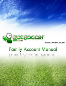 Overview How do I create a Family Account? How do I add players to the Account?... 5